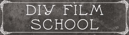 DIY film school
