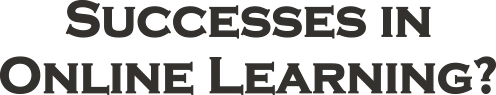 Successes in online learning